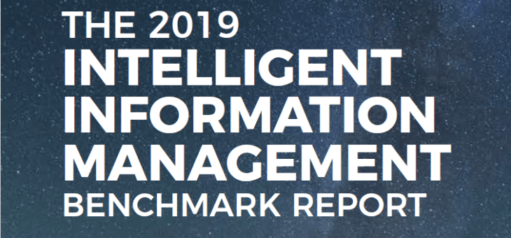 Intelligent Information Management Benchmark Report 2019