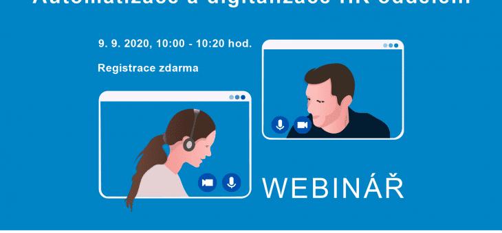 Webinář: Automatizace a digitalizace HR oddělení, 9. 9. 2020, 10.00 – 10.20 hod.