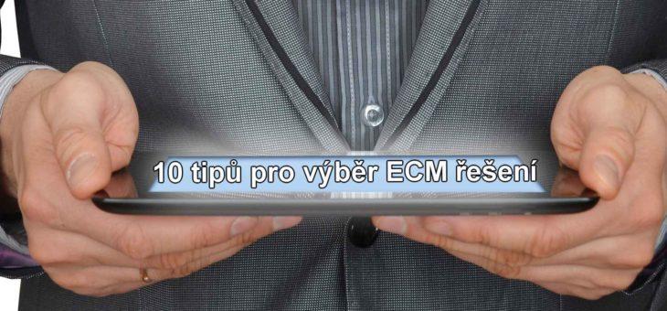 Průvodce světem ECM – 10 tipů pro výběr ECM řešení