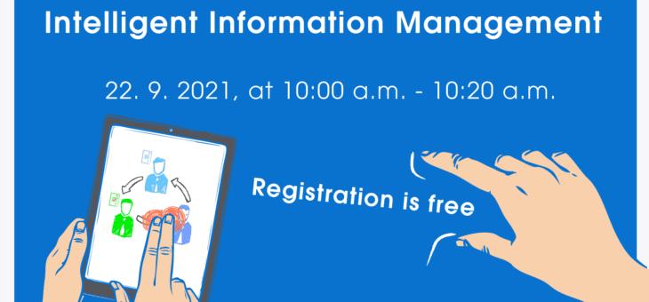 Webinar: Intelligent Information Management, 22 September 2021